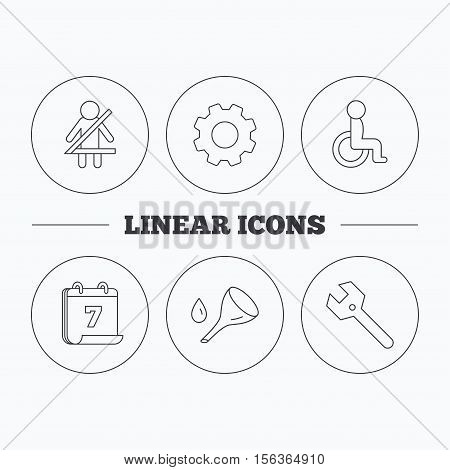 Wrench key, oil change and fasten seat belt icons. Disabled person linear sign. Flat cogwheel and calendar symbols. Linear icons in circle buttons. Vector
