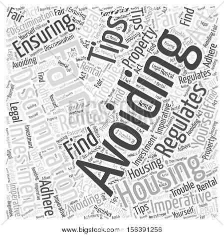 Tips for Avoiding Discrimination and Ensuring Fair Housing word cloud concept