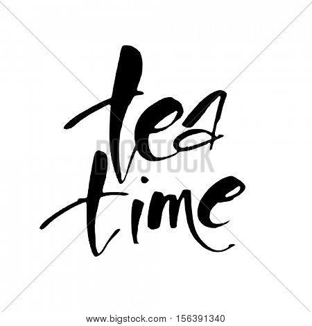 TEA TIME. Hand drawn lettering. Vector illustration.