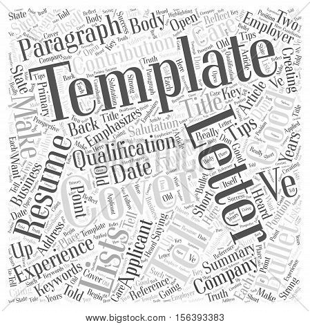 Tips To Creating Your Own Cover Letter Template word cloud concept
