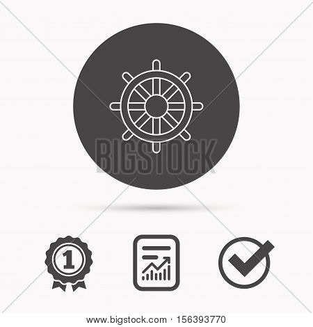Ship steering wheel icon. Captain rudder sign. Sailing symbol. Report document, winner award and tick. Round circle button with icon. Vector