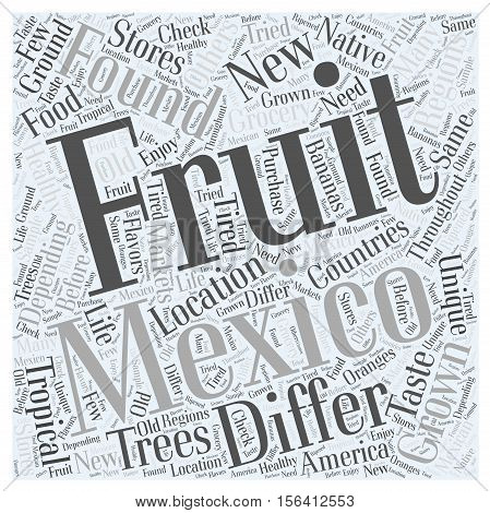 What are some Fruits in Mexico word cloud concept text background