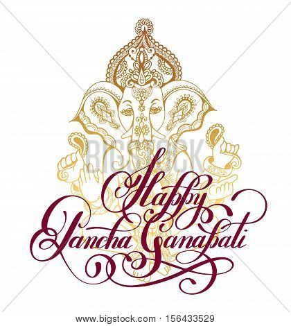 Happy Pancha Ganapati handwritten ink lettering inscription with gold ganesha to indian december holiday design, calligraphy vector illustration