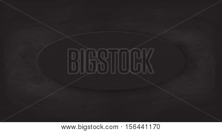 Black chalkboard background. with empty ellipse place Vector texture.