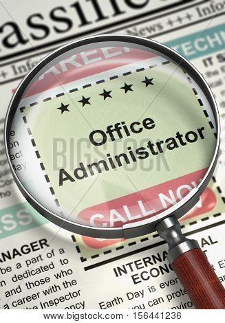 Office Administrator - Close View Of A Classifieds Through Magnifier. Office Administrator. Newspaper with the Classified Advertisement of Hiring. Concept of Recruitment. Blurred Image. 3D.