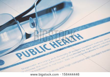 Public Health - Printed Diagnosis with Blurred Text on Blue Background with Specs. Medical Concept. 3D Rendering.