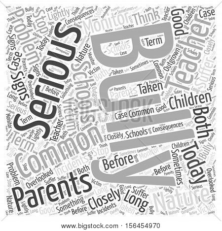 How Common is Bullying word cloud concept