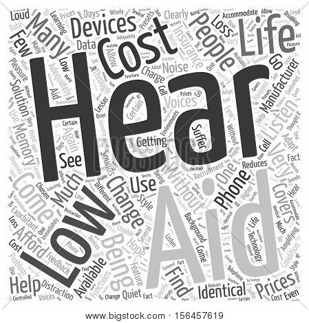 How Low Cost Hearing Aids Can Change Your Life word cloud concept