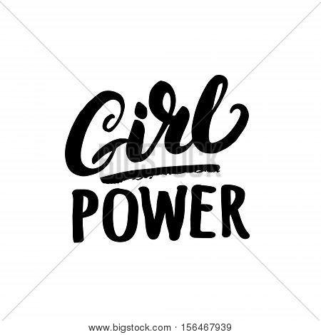Girl power hand written lettering. Modern brush calligraphy for card, poster, tee print. Isolated on white background. Vector illustration.