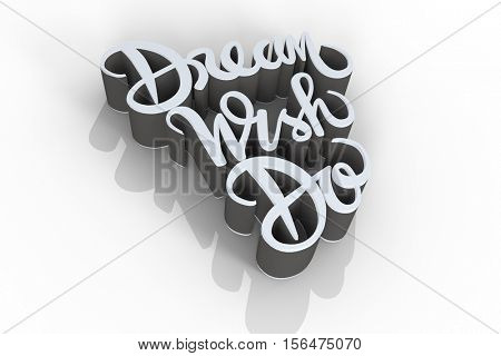 Illustration of dream wish do text against white background