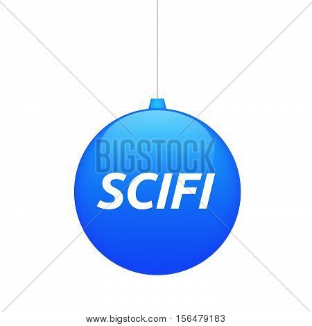 Isolated Christmas Ball With    The Text Scifi