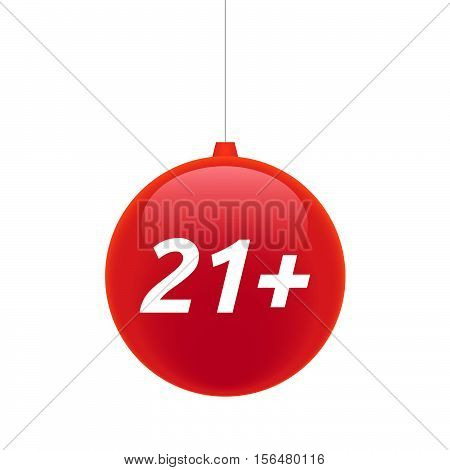 Isolated Christmas Ball With    The Text 21+