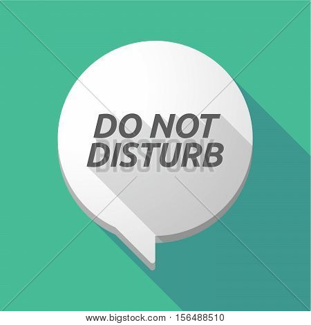 Long Shadow Comic Balloon With    The Text Do Not Disturb