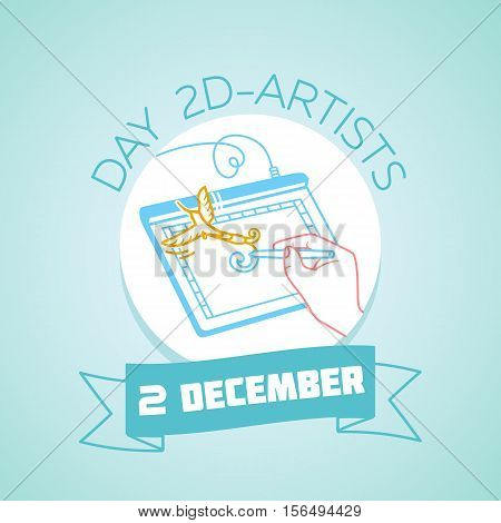 Calendar for each day on december 2. Greeting card. Holiday - day 2D-artists. Icon in the linear style