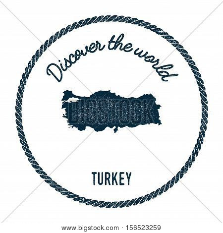 Vintage Discover The World Rubber Stamp With Turkey Map. Hipster Style Nautical Postage Stamp, With