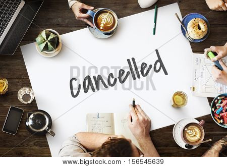 Cancelled Rejected Abort Declined Cancellation Denied Concept