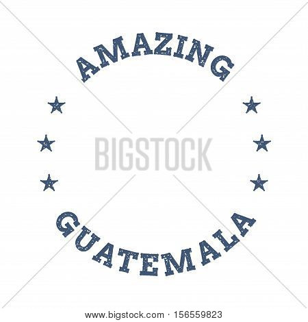 Vintage Amazing Guatemala Travel Stamp With Map Outline. Guatemala Travel Grunge Round Sticker.