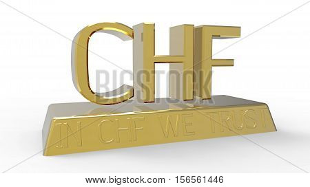 In CHF we trust message Swiss currency 3D rendering