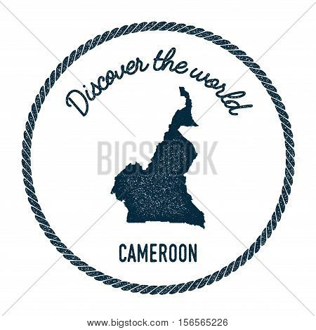 Vintage Discover The World Rubber Stamp With Cameroon Map. Hipster Style Nautical Postage Stamp, Wit