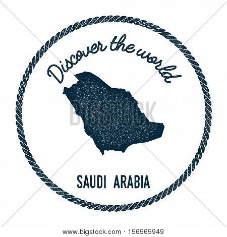 Vintage Discover The World Rubber Stamp With Saudi Arabia Map. Hipster Style Nautical Postage Stamp,