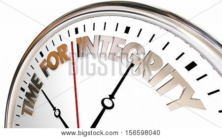 Time for Integrity Clock Honesty Trust Reputation 3d Illustration
