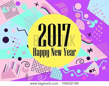 Happy New Year 2017 Card In The Memphis Style. Geometric Elements In The Memphis Style, Colorful Geo