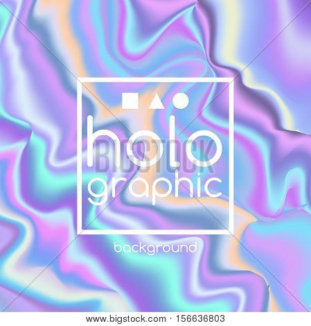 Abstract vector bright holographic background for trendy design