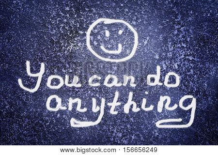 Inscription You Can Do Anything And Smile Icon On The Abstract Grunge Dark Navy Background