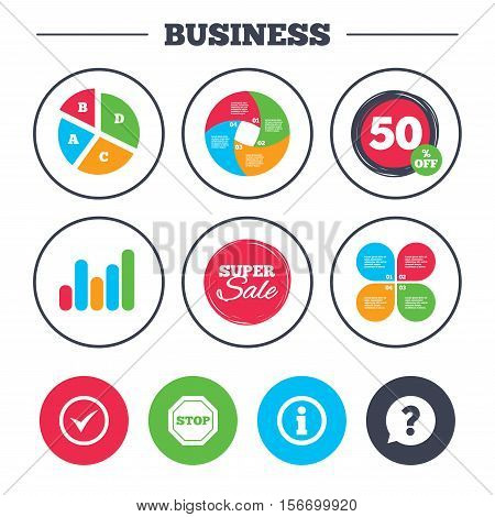 Business pie chart. Growth graph. Information icons. Stop prohibition and question FAQ mark speech bubble signs. Approved check mark symbol. Super sale and discount buttons. Vector