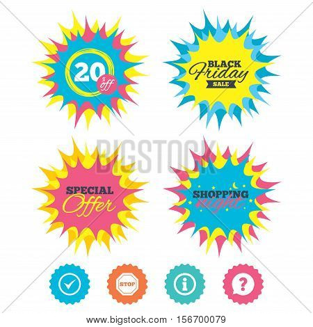 Shopping night, black friday stickers. Information icons. Stop prohibition and question FAQ mark speech bubble signs. Approved check mark symbol. Special offer. Vector