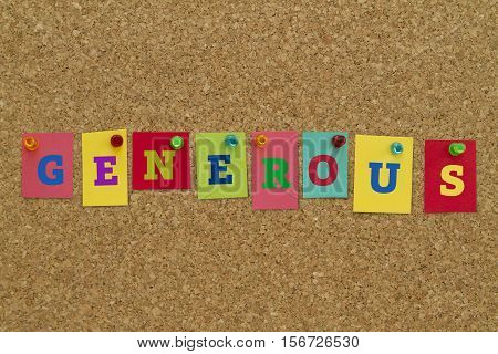 Generous word written on colorful sticky notes pinned on cork board.