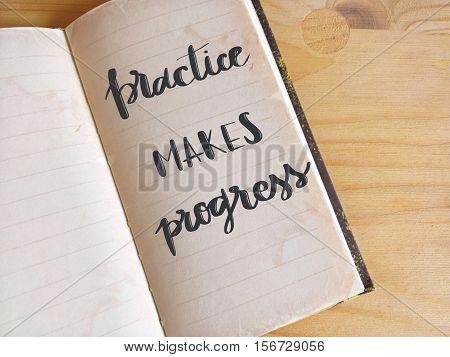 Practice makes progress written on open agenda