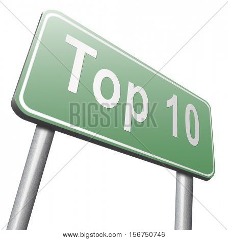 top 10 charts list pop poll result and award winners chart ranking music hits best top ten quality rating prize winner road sign billboard  3D illustration, isolated, on white