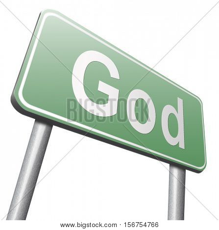 God and salvation search road to heaven, religion and belief in the lord, road sign billboard.  3D illustration, isolated, on white