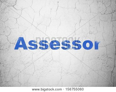Insurance concept: Blue Assessor on textured concrete wall background