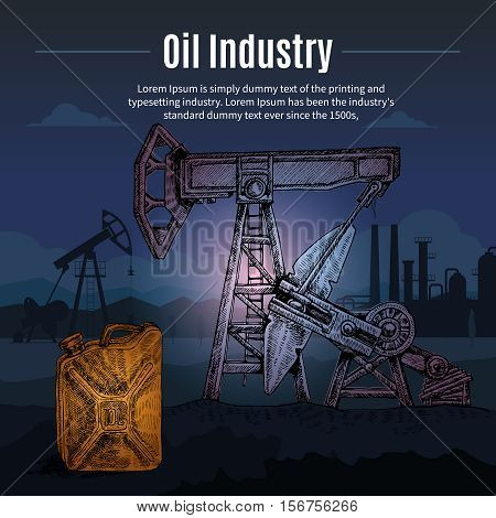 Hand drawn oil industry conceptual composition with night scenery pumping unit oilcan images and factory silhouettes vector illustration