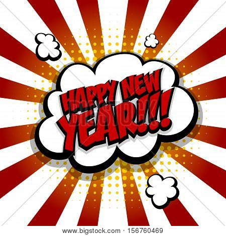New year. Speech comic bubble text halftone red yellow background gradient. Pop art style vector illustration. Holiday burst expression speech pop art bubble cloud. Boom communication talk humor