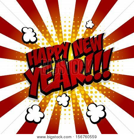 New year. Speech comic bubble text halftone red yellow background. Pop art style vector illustration. Holiday burst expression speech pop art bubble cloud. Boom communication graphic talk humor