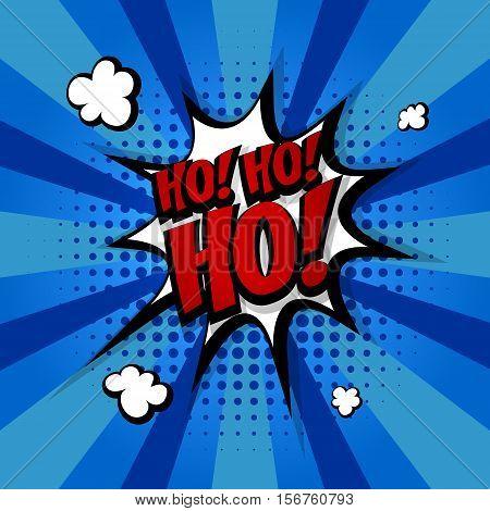 Santa hohoho Speech comic bubble text halftone blue colored background. Pop art style vector illustration. Holiday burst expression speech pop art bubble cloud ho-ho-ho. Boom communication talk humor