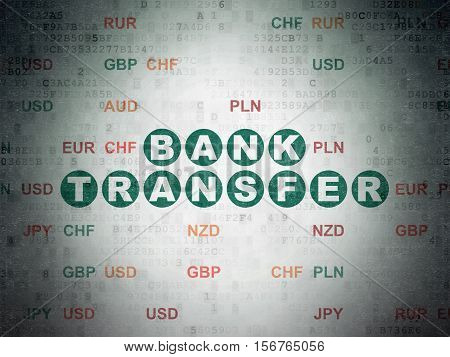 Banking concept: Painted green text Bank Transfer on Digital Data Paper background with Currency