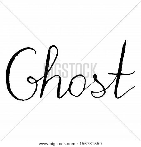 Monochrome black and ghost word lettering typographic isolated vector