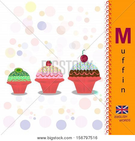 English alphabet. Illustration of a fruit muffins. Food Vector Image