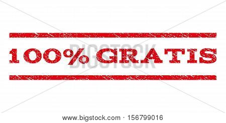 100 Percent Gratis watermark stamp. Text caption between parallel lines with grunge design style. Rubber seal stamp with scratched texture. Vector red color ink imprint on a white background.