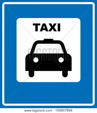 Vector Taxi Blue Sign - Illustration of Taxi Symbol on blue background in white square. Road traffic sign for public taxi stop station