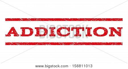 Addiction watermark stamp. Text tag between parallel lines with grunge design style. Rubber seal stamp with dust texture. Vector red color ink imprint on a white background.