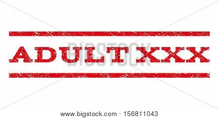Adult XXX watermark stamp. Text caption between parallel lines with grunge design style. Rubber seal stamp with unclean texture. Vector red color ink imprint on a white background.