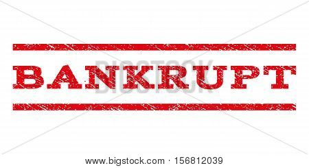 Bankrupt watermark stamp. Text caption between parallel lines with grunge design style. Rubber seal stamp with dirty texture. Vector red color ink imprint on a white background.