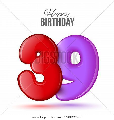 thirty nine birthday greeting card template with 3d shiny number thirty nine balloon on white background. Birthday party greeting, invitation card, banner with number 39 shaped balloon