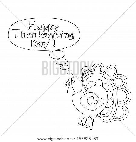 Illustration of the Outlined cartoon turkey. Happy Thanksgiving day concept. Kids coloring page.