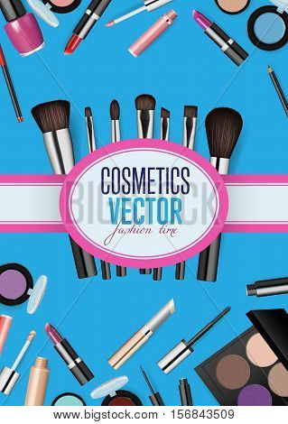 Fashion cosmetics product presentation poster. Makeup accessories set. Cosmetics sale background. Fashion illustration. Cosmetics poster. Brushes, powder, lipstick, eye pencil, nail polish. Cosmetics concept design for cosmetics ads, beauty salon, shop.
